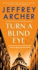 Turn a Blind Eye: A Detective William Warwick Novel (William Warwick Novels #3) Cover Image