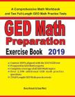 GED Math Preparation Exercise Book: A Comprehensive Math Workbook and Two Full-Length GED Math Practice Tests Cover Image