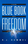 The Blue Book of Freedom: Ending Famine, Poverty, Democide, and War Cover Image
