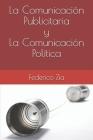 La Comunicación Publicitaria y La Comunicación Política Cover Image