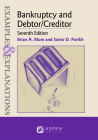 Examples & Explanations for Bankruptcy and Debtor/Creditor Cover Image