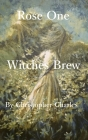 Rose One: Witches Brew Cover Image