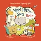 How Hippo Says Hello! (Little Traveler) Cover Image