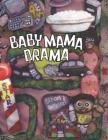 BabyMamaDrama: Volume One Cover Image