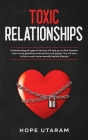 Toxic Relationships: Understanding all types of toxicity will help you to find freedom. Learn to set guidelines with parents and people. Yo Cover Image