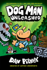 Dog Man Unleashed (Dog Man #2): From the Creator of Captain Underpants Cover Image