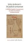 John Arderon's de Judiciis Urinarum: A Middle English Commentary on Giles of Corbeil's Carmen de Urinis in Glasgow University Library, MS Hunter 328 a Cover Image