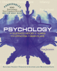 Psychology: An Illustrated History of the Mind from Hypnotism to Brain Scans (100 Ponderables) Cover Image