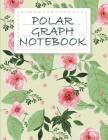 Polar Graph notebook: 1/4 Inch Centered: Polar Coordinates, Polar Graph Paper Notebook 120 Pages Large Print 8.5
