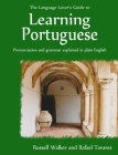 The Language Lover's Guide to Learning Portuguese Cover Image