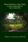 Deus Preservou o Seu Texto: A Divina Preservação do Novo Testamento Cover Image