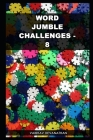 Word Jumble Challenges - 8 Cover Image