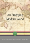 An Emerging Modern World: 1750-1870 (History of the World #4) Cover Image