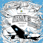 Airplanes: A Smithsonian Coloring Book Cover Image