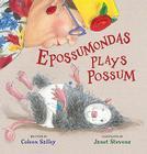 Epossumondas Plays Possum Cover Image