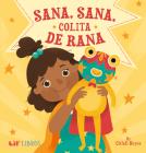 Sana, Sana, Colita de Rana Cover Image
