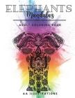 Elephants Mandalas: Adult Coloring Book Cover Image