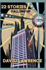 22 Stories: Falling Up: A Novel Cover Image