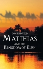 Matthias and the Kingdom of Kush Cover Image