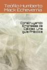 Construyendo Empresas de Calidad. Una guía Práctica Cover Image