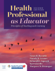 Health Professional as Educator: Principles of Teaching and Learning: Principles of Teaching and Learning Cover Image