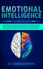Emotional Intelligence: 9 Books In 1: Emotional Intelligence, Cognitive Behavioral therapy, How to Analyze People, Dark Psychology, Manipulati Cover Image