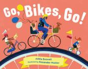 Go, Bikes, Go! (In Motion) Cover Image