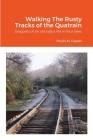 Walking The Rusty Tracks of the Quatrain Cover Image
