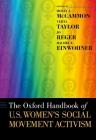 The Oxford Handbook of U.S. Women's Social Movement Activism (Oxford Handbooks) Cover Image