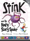 Stink and the Hairy, Scary Spider Cover Image