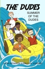 Summer of the Dudes Cover Image