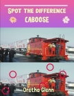 Spot the difference caboose: Picture puzzles for adults Can You Really Find All the Differences? Cover Image