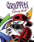 Graffiti Coloring Book: Best Street Art Coloring Book Cover Image