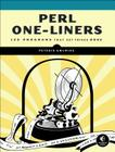 Perl One-Liners: 130 Programs That Get Things Done Cover Image