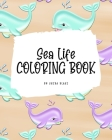 Sea Life Coloring Book for Young Adults and Teens (8x10 Coloring Book / Activity Book) Cover Image