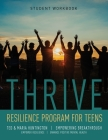 Thrive: Resilience Program for Teens Student Workbook Cover Image