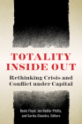 Totality Inside Out: Rethinking Crisis and Conflict Under Capital Cover Image