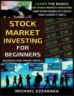 Stock Market Investing For Beginners: Learn The Basics Of Stock Market Investing And Strategies In 5 Days And Learn It Well Cover Image