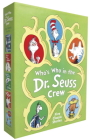 Who's Who in the Dr. Seuss Crew Boxed Set: The Cat in the Hat; How the Grinch Stole Christmas!; Yertle the Turtle and other Stories; Horton Hears a Who!; The Lorax (Classic Seuss) Cover Image