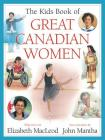 The Kids Book of Great Canadian Women Cover Image