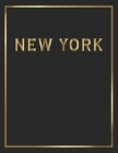 New York: Gold and Black Decorative Book - Perfect for Coffee Tables, End Tables, Bookshelves, Interior Design & Home Staging Ad Cover Image