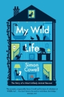 My Wild Life: The Story of a Most Unlikely Animal Rescuer Cover Image