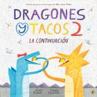 Dragones y Tacos 2: La continuación Cover Image