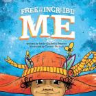 Free to Be Incredible Me Cover Image