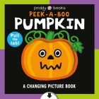 A Changing Picture Book: Peek a Boo Pumpkin Cover Image