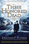 These Honored Dead (Lincoln and Speed Mystery #1) Cover Image