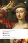 The Rover and Other Plays (Oxford World's Classics) Cover Image