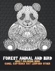 Forest Animal and Bird - Adult Coloring Book - Camel, Capybara, Rat, Leopard, other Cover Image