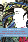 Forever Loved: Exposing the hidden Crisis of Missing and Murdered Indigenous Women and Girls in Canada Cover Image