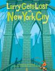 Larry Gets Lost in New York City Cover Image